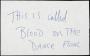 "Handwritten Note ""This Is Called Blood On The Dancefloor"""