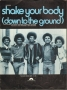 Shake Your Body (Down To The Ground) (USA)