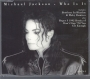 Who Is It (2 mixes + 1) CD Single (UK)