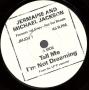 "Tell Me I'm Not Dreaming (Too Good To Be True) (Jermaine Jackson) Promo 7"" Single (USA)"