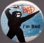 "BAD Era Official 1 2/5"" Button *I'm Bad* (USA)"