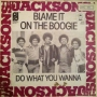 """Blame It On The Boogie Commercial 7"""" Single (Germany)"""