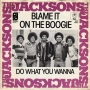 """Blame It On The Boogie Commercial 7"""" Single (Holland)"""