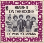 "Blame It On The Boogie Commercial 7"" Single (Holland)"