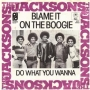 "Blame It On The Boogie Commercial 7"" Single (Holland) (2nd Cover)"
