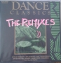 Dance Classics *The Remixes* Commercial LP Album (Holland)