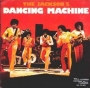 "Dancing Machine Commercial 7"" Single (USA)"