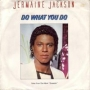 "Do What You Do (Jermaine Jackson) Commercial 7"" Single (West Germany) (2nd Cover)"