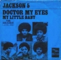 "Doctor My Eyes Commercial 7"" Single (Holland)"