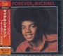 Forever, Michael SHM-CD Album (Re-issue 2011) (Japan)