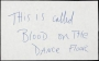 "Handwritten Note ""This Is Called Blood On The Dancefloor"""