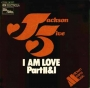 "I Am Love (Part 1) Commercial 7"" Single (Germany)"