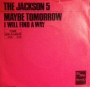 "Maybe Tomorrow Commercial 7"" Single (Red Cover) (Holland)"