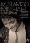 Meu Amigo Michael (My Friend, Michael) (F. Cascio) PB Book (Brazil)