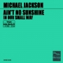 """Ain't No Sunshine Commercial 7"""" Single *Green Sleeve* (Holland)"""
