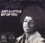"""Just A Little Bit Of You Commercial 7"""" Single (Holland)"""