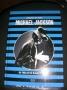 Michael Jackson: Un Thriller en Blanco y Negro - Horacio Lalia, Diego Agrimbau (Argentina)