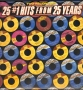 25 #1 Hits From 25 Years Commercial 2LP Album Set (USA)