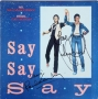 Say Say Say 12'' Single Signed By Michael And Paul McCartney (1983)