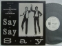 "Say, Say, Say (Paul McCartney/Michael Jackson) 3 Track Promo 12"" Single (Japan)"