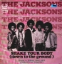 """Shake Your Body (Down To The Ground) 12"""" Single (Holland)"""