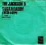 "Sugar Daddy Commercial 7"" Single (Holland)"