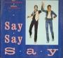"""Say, Say, Say (Paul McCartney/Michael Jackson) 3 Track Promo 12"""" Single (USA)"""