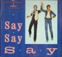 "Say, Say, Say (Paul McCartney/Michael Jackson) 3 Track Promo 12"" Single (USA)"