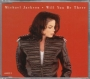 Will You Be There (5 Mixes) CD Single (Australia)