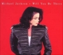 Will You Be There (4 Tracks) CD Single (Europe)