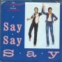"""Say, Say, Say (Paul McCartney/Michael Jackson) Promo 7"""" Single (USA)"""