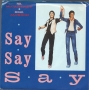 "Say, Say, Say (Paul McCartney/Michael Jackson) Promo 7"" Single (USA)"