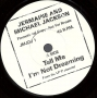 "Tell Me I'm Not Dreaming (Too Good To Be True) (Jermaine Jackson) Promo 7"" Single (USA)"