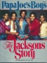 Papa Joe's Boys:  The Jacksons Story (USA)